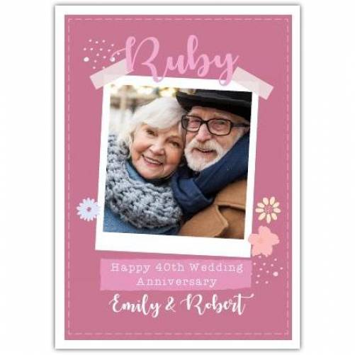 Ruby Anniversary Pink Flowers Card