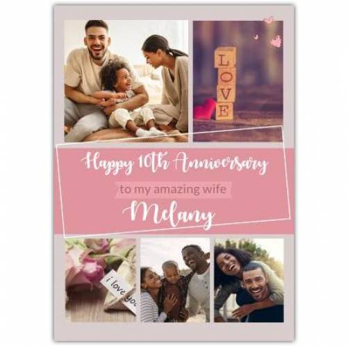 Happy Anniversary To My Amazing Wife Card