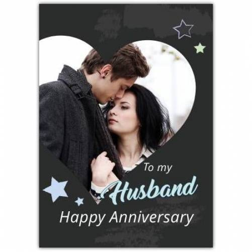 To My Husband Happy Anniversary Stars And Heart Card