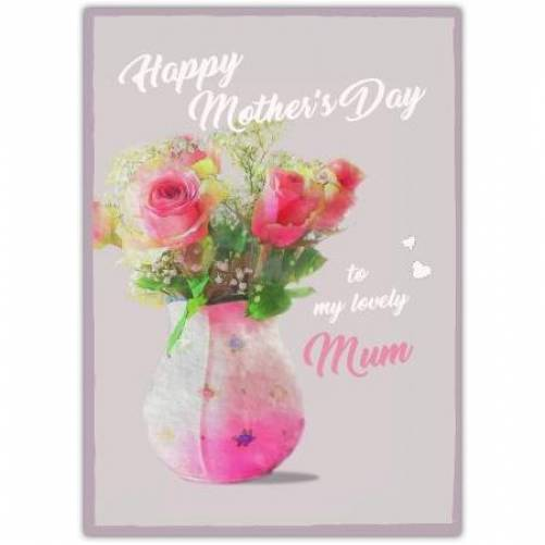 Happy Mother's Day Vase Full Of Flowers Card