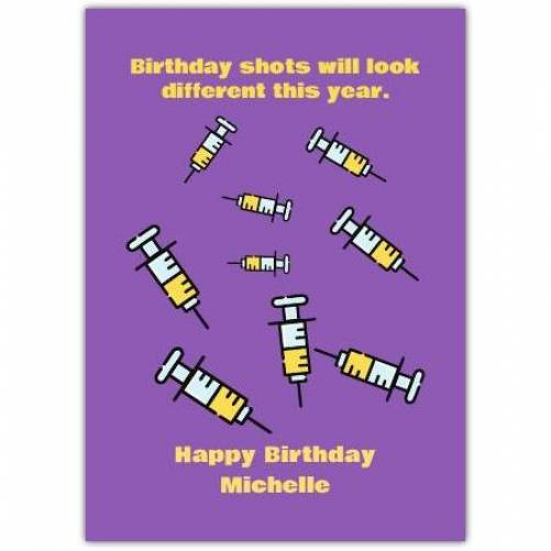 Birthday Shots Different This Year Card